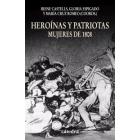 Heroínas y patriotas. Mujeres de 1808