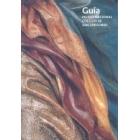 Guía. Museo Nacional Colegio de San Gregorio