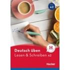 Deutsch Üben: Lesen & Schreiben A2