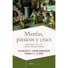 Manías, pánicos y cracs. Historia de las crisis financieras