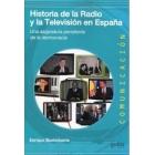 Historia de la radio y la televisión en España. Una asignatura pendiente de la democracia