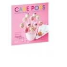 Cake Pops. Bizcochos con palito para celebraciones y fiestas. 28 bonitos diseños de Popcake Kitchen