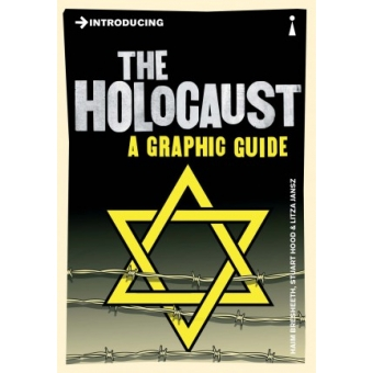 Introducing the Holocaust (A Graphic Guide)