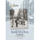 Barcelona. Gràcia. Recull gràfic, 1869-1976