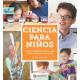 Ciencia para niños. 52 experimentos aptos para toda la familia y en casa
