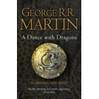 A Dance With Dragons: Dreams and Dust (A Song of Ice and Fire 5 Part 1)