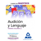 Cuerpo de Maestros Audición y Lenguaje. Temario Volumen 2