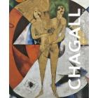 Chagall. Los años decisivos (1911-1919)