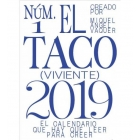 El Taco (Viviente) Calendario Taco nº 1 / 2019