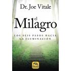 El Milagro. Los Seis pasos hacia la Iluminación