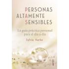 Personas altamente sensibles. La guía práctica personal para el día a día