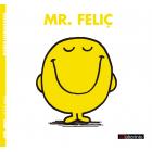 Mr. Feliç