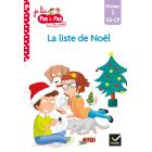 La liste de Noël: Niveau 1 GS-CP (Je lis pas à pas avec Téo et Nina)