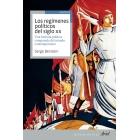 Los regímenes políticos del siglo XX. Una historia política comparada del mundo contemporáneo