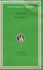 Lucian, Volume II. (Trad de A. M. Harmon)