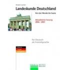 Landeskunde Deutschland. Von der Wende bis heute.  Daten-Texte-Aufgaben. Aktualisierte Fassung