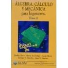 Álgebra, cálculo y mecánica para ingenieros I