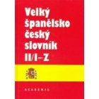 Velký Spanelsko-Cesky slovník.Tomo II/ I-Z (Diccionario  español-checo)