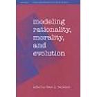 Modeling rationality,morality, and evolution