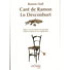 Nova edició de les obres de Ramon Llull, volum III: Llibre desl articles de la fe/Llibre què deu hom creure de Déu/Llibre contra Anticrist