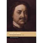 Peter the Great (The struggle for power, 1671-1725)