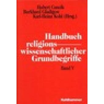 HANDBUCH RELIGIONS WISSENSCHAFTLICHER GRUNDBERGRIFFE BAND V