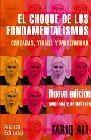 El choque de los fundamentalismos. Cruzadas, yihads y modernidad