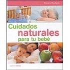 Cuidados naturales para tu bebé