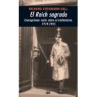 El Reich sagrado. Concepciones nazis sobre el cristianismo, 1919-1945