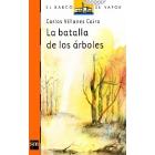 LA BATALLA DE LOS ARBOLES