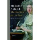 Madame Roland. Memorias privadas