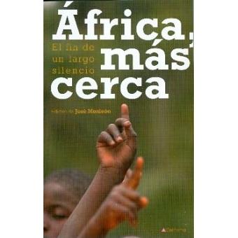 África más cerca. El fin de un largo silencio
