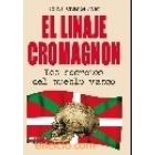 El linaje Cromagnon. Los secretos del pueblo vasco
