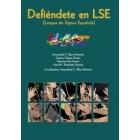 Defiéndete en LSE (Lengua de Signos Española)