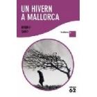 Un hivern a Mallorca (Lectura+)