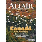 Canadá Atlántico -Québec, Nueva Escocia, New Brunswick, Prince Edward, Terranova y Labrador- Revista Altaïr 54