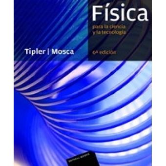 Física . Para la ciencia y la tecnología. 6 ed. Vol  1