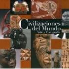 Civilizaciones del mundo. Arte y fotografía