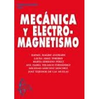 Mecánica y electromagnetismo