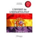 L'invent de l'espanyolitat. La construcció pseudocientífica de l'espanyolitat