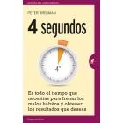 4 segundos. Es todo el tiempo que necesitas para frenar los malos hábitos y obtener los resultados que deseas
