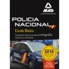 Policía Nacional Escala Básica Preparación para la prueba de ortografía. Ejercicios y simulacros