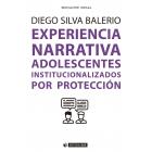 Experiencia Narrativa. Adolescentes institucionalizados por protección