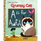 A Is for Awful : A Grumpy Cat ABC Book