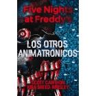 Five Nights at Freddy's. Los otros animatrónicos