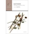 Bad Words: Philosophical Perspectives on Slurs