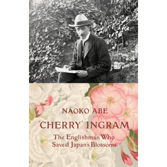 Cherry Ingram: The Englishman Who Saved Japan's Blossoms