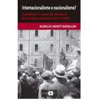Internacionalisme o nacionalisme? Socialisme i nació als territoris de llengua catalana (1931-1936)