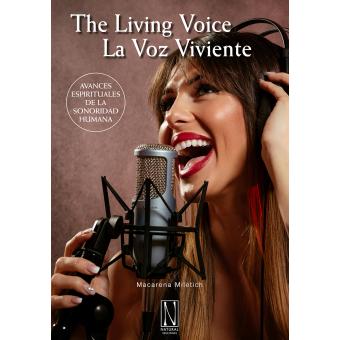 La voz viviente. Avances espirituales de la sonoridad humana