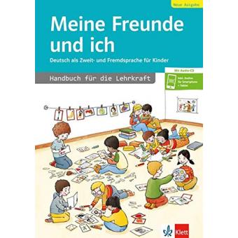 Meine Freunde und ich, Neue Ausgabe: Handbuch für die Lehrkraft + Audio CD